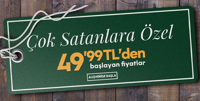 Çok Satanlara Özel 49,99 TL'den Başlayan Fiyatlar
