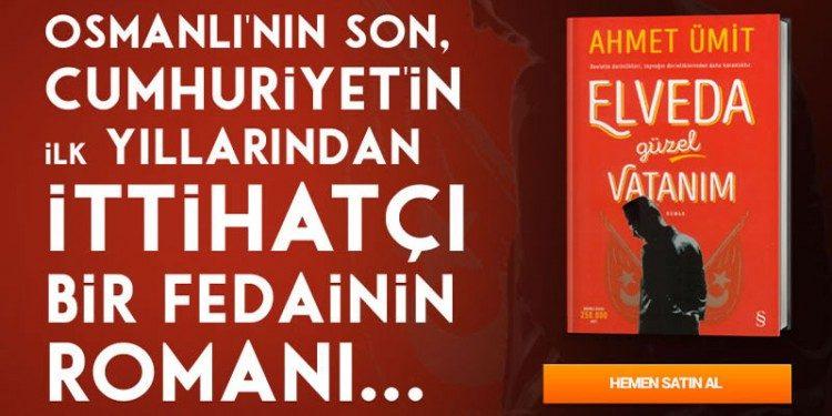Ahmet Ümit - Elveda Güzel Vatanım Özel İndirimle
