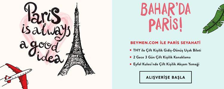 Beymen'den İki Kişilik Paris Tatili Hediye!