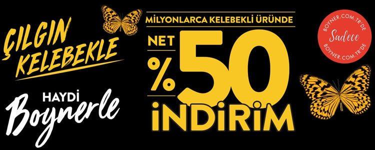 Çılgın Kelebekle Net %50 İndirim!