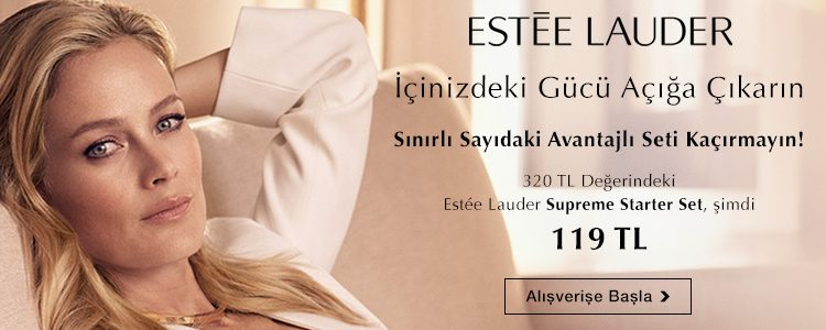 Estee Lauder Supreme Set 119 TL!