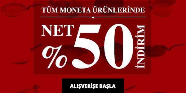 Tüm Moneta Ürünlerinde %50 İndirim, İlk 100 Kişiye WOK Tava 19,90 TL