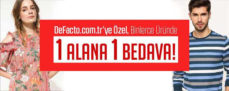 DeFacto'da Binlerce Üründe 1 Alana 1 Bedava!