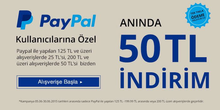 PayPal ile Anında 50 TL İndirim