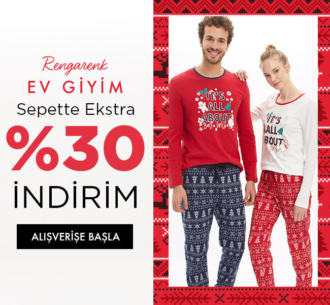 Rengarenk Ev Giyim Sepette Net %30 İndirimle!