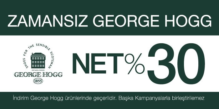 George Hogg İndirim Kampanyası: Net %30