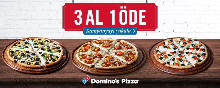 Domino's Pizza'da 3 Al 1 Öde