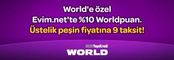 Peşin Fiyatına 9 Taksit ve %10 WorldPuan Hediye