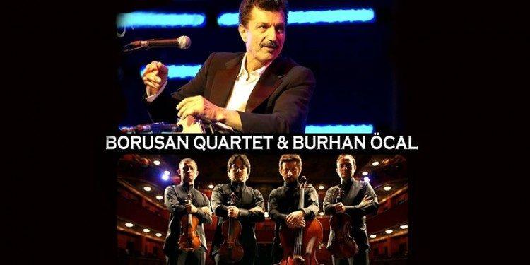Burhan Öçal ve Borusan Quartet İndirimli Konser Biletleri