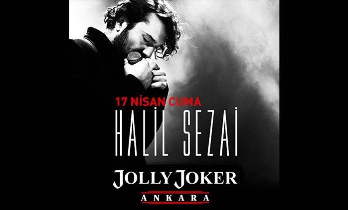 Halil Sezai Jolly Joker Ankara Konseri %50 İndirimli