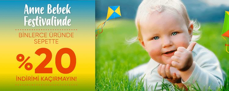Anne Bebek Festivalinde Her Şey Sepette %20 İndirimli