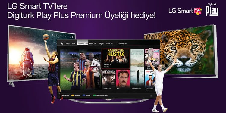 LG Smart TV Alanlara 6 Ay Digiturk Play Plus Premium Hediye!