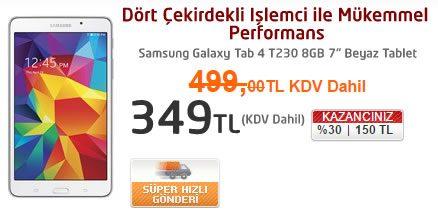 Samsung Galaxy Tab 4 8GB Sadece 349 TL