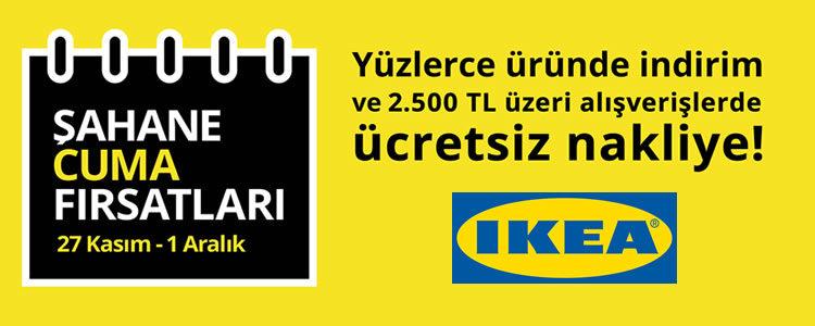 IKEA'dan Şahane Cuma Fırsatları