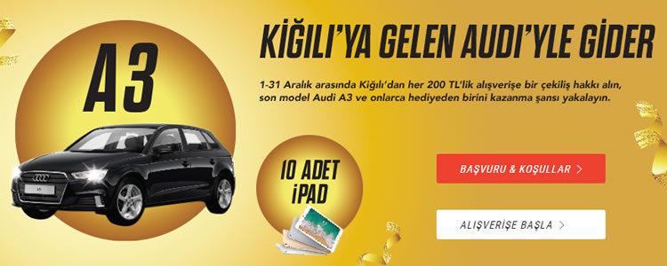 Kiğılı Alışverişleri Audi Kazandırıyor