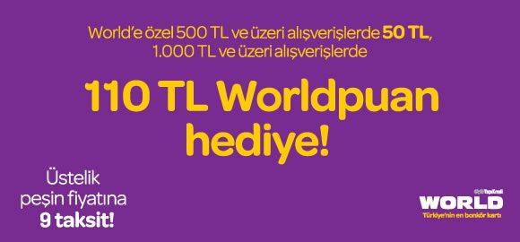 110 TL Worldpuan Hediye, Peşin Fiyatına 9 Taksit