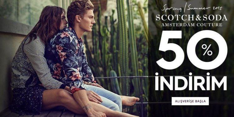 Scoth & Soda Ürünlerinde Net %50 İndirim