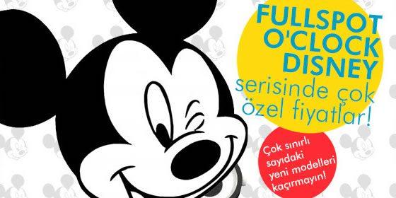 FullSpot O'Clock Disney Saatlerde Çok Özel Fiyatlar