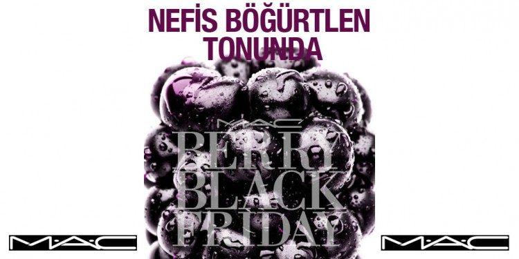 İnternete Özel Black Friday Ürünü: M.A.C Berry Black Friday