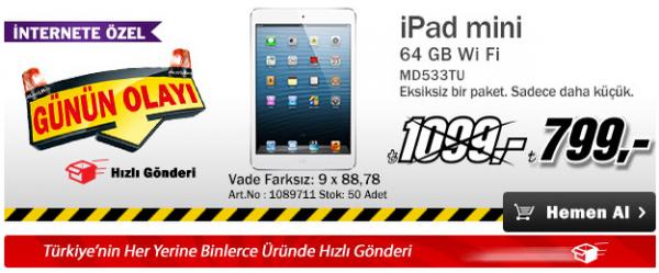 iPad Mini 64GB 1099 TL Yerine 799 TL