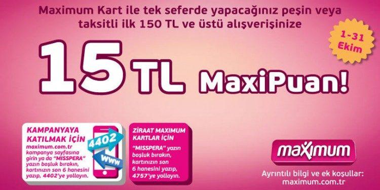 15 TL MaxiPuan Hediye
