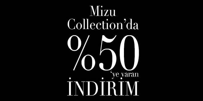 Mizu Collection'da %50'ye Varan İndirim