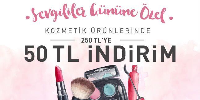 Kozmetikte Sevgililer Gününe Özel 50 TL İndirim