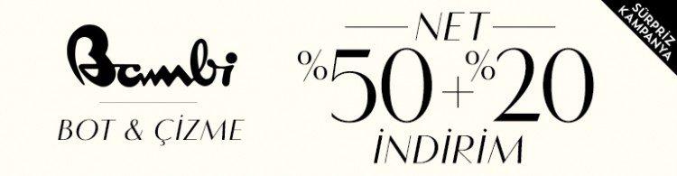 Bambi Bot ve Çizmelerde Net %50 + %20 İndirim