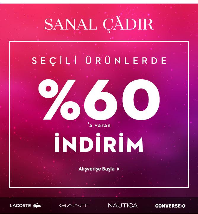 Sanal Çadır'da %60'a Varan İndirim!