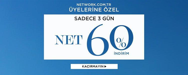 Network'te Sadece Üç Gün Net %60 İndirim