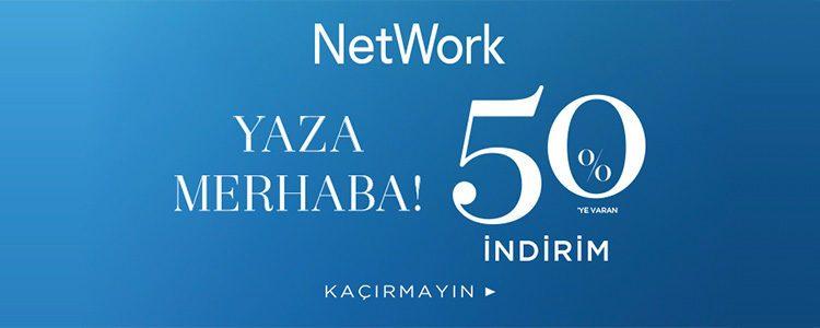 Network Sezon Ürünlerinde %50 İndirim