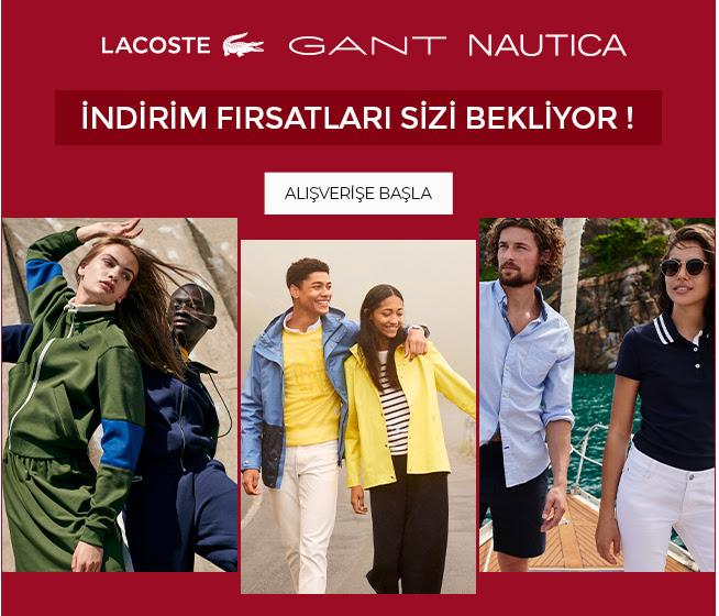 Lacoste & Gant & Nautica'da İndirim!