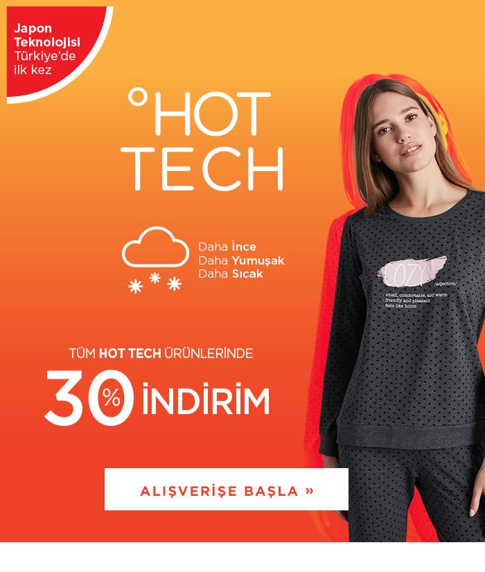 Tüm Hot Tech Ürünlerinde %30 İndirim!