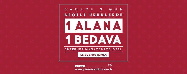 Pierre Cardin'de 1 Alana 1 Bedava