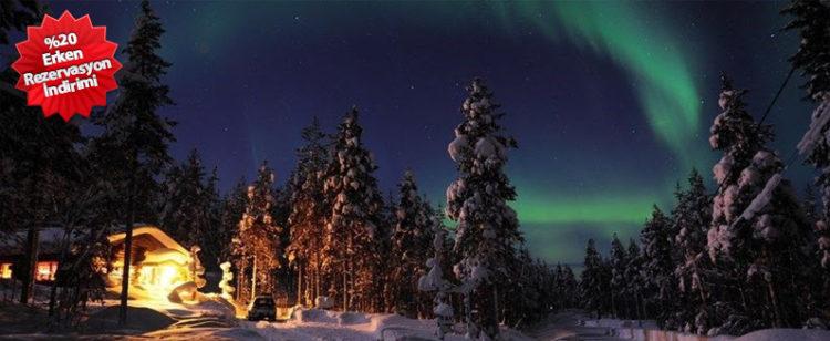 %20 Erken Rezervasyon Fırsatıyla, Sömestr'de Büyüleyici Kuzey Işıkları ile Lapland!