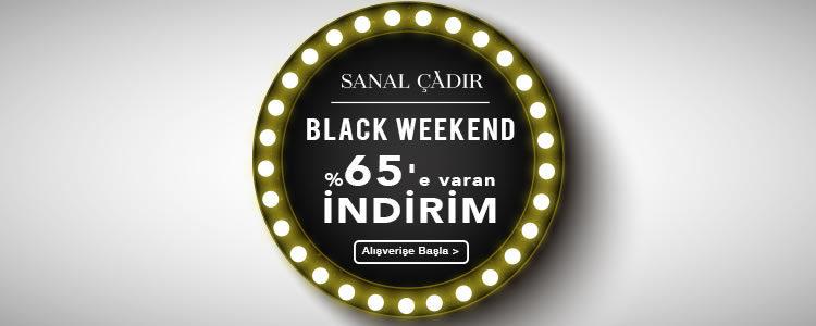 Sanal Çadır Black Weekend'de Son Gün!