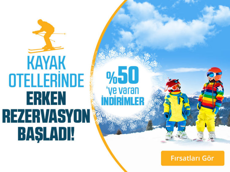 Kayak Otellerinde %50'ye Varan İndirimler!