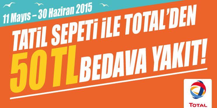 Tatil Sepeti ile Total'de 50 TL Bedava Akaryakıt