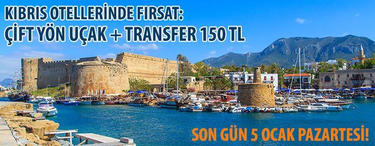 Kıbrıs otellerinde fırsat: Gidiş geliş uçak bileti + transfer 150 TL