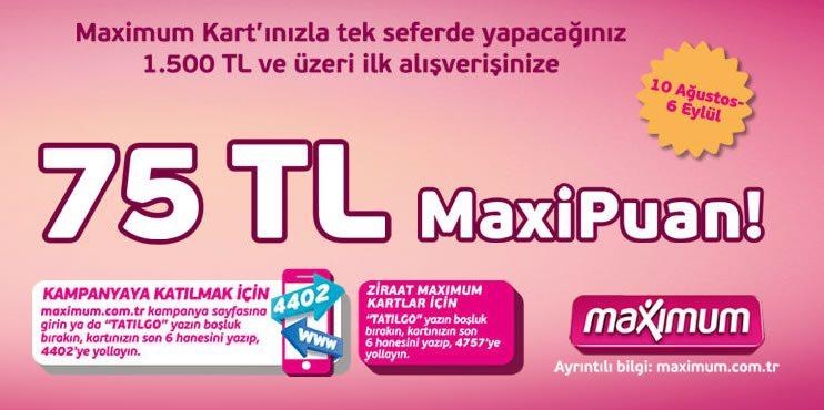 75 TL MaxiPuan Hediye
