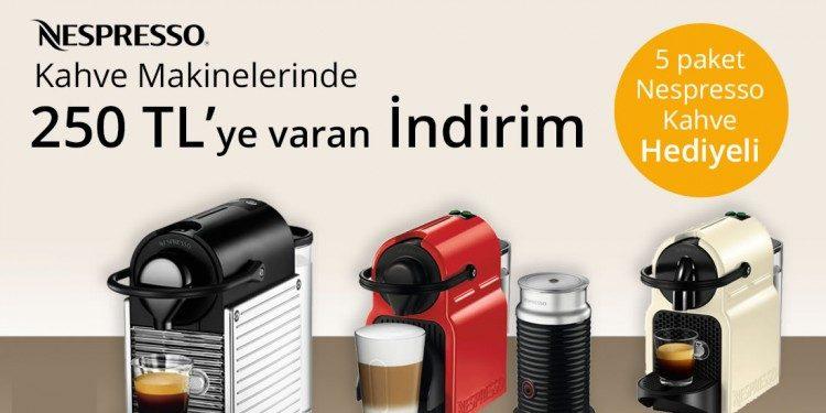 Nespresso Kahve Makineleri 250 TL İndirimli, 5 Paket Kahve Hediyeli