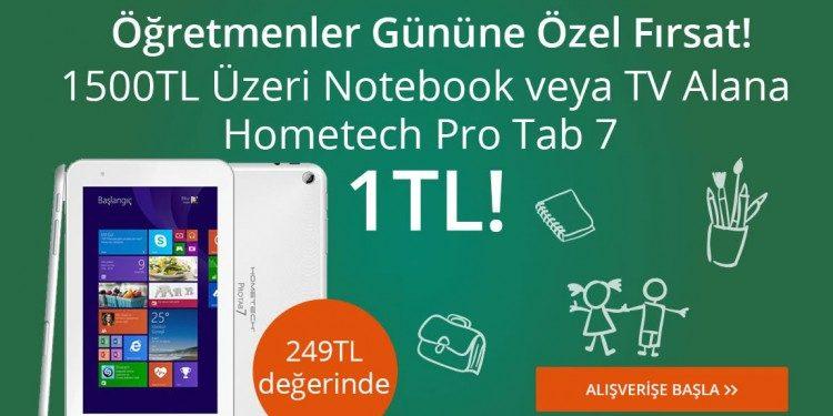 Öğretmenler Günü'ne Özel Hometech Tablet Sadece 1 TL