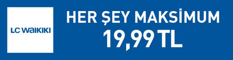 LCW'de Herşey Maksimum 19.99 TL!