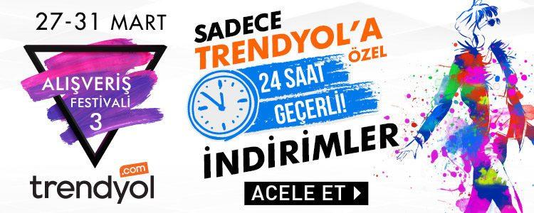 Hafta Boyu 24 Saatlik İndirimlerle Trendyol Alışveriş Festivali