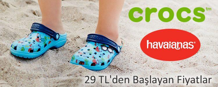 Crocs ve Havaianas 29 TL'den Başlayan Fiyatlarla