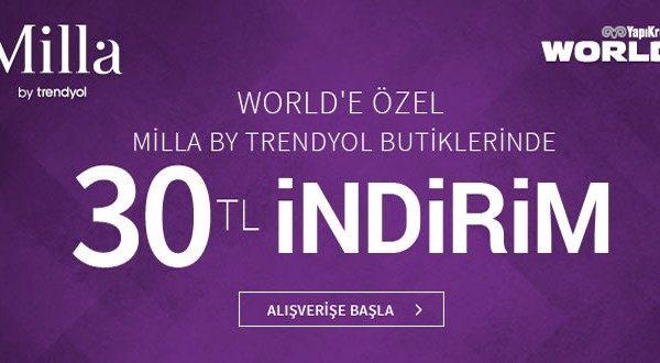 Milla by trendyol Butiklerinde 30 TL Ekstra İndirim