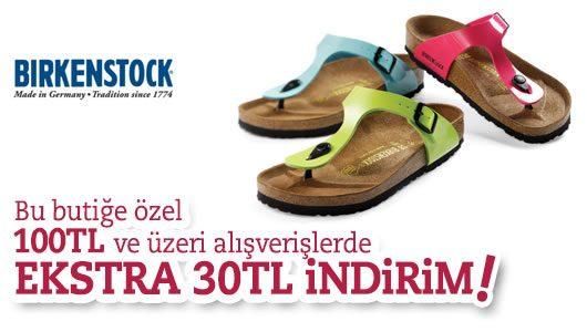 Birkenstock Ürünlerinde 30 TL Ekstra İndirim