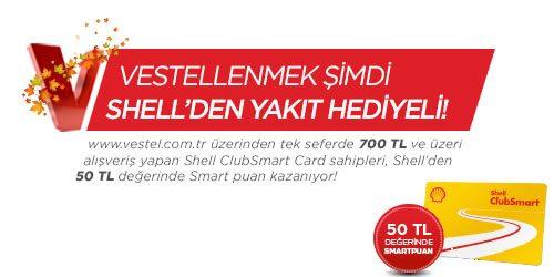 Vestel Alışverişleri Shell'den 50 TL Akaryakıt Kazandırıyor
