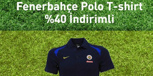Fenerbahçe Polo T-Shirt'lerde %40 İndirim