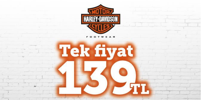 Harley Davidson Botlarda Tek Fiyat: 139 TL!